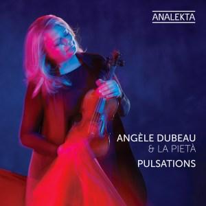 angele dubeau et la pieta pulsations