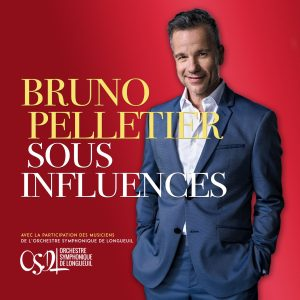bruno pelletier sous influences