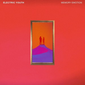 electric youth memory emotion