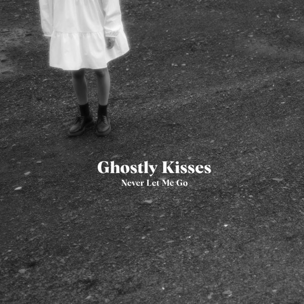 ghostly kisses never let me go
